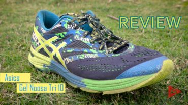 Review: Asics Gel Noosa Tri 10