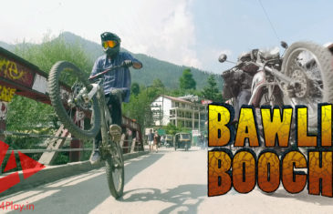 BAWLI BOOCH – Downhill Mountain Biking in Manali, Himachal Pradesh | 4Play