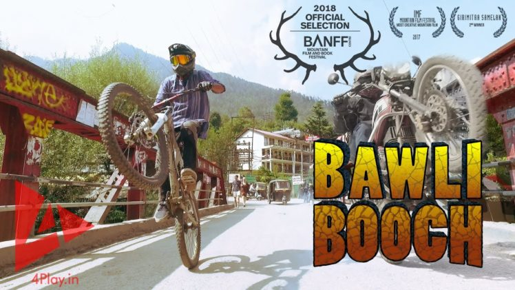 BAWLI BOOCH – Downhill Mountain Biking in Manali, India